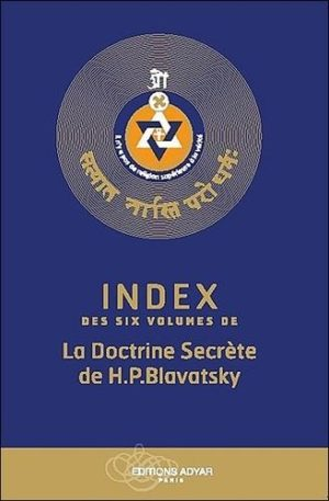 Index des six volumes de la Doctrine Secrète