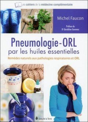 La pneumologie-ORL par les huiles essentielles