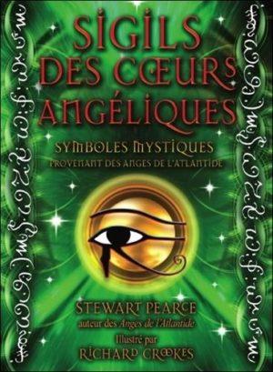 Sigils des coeurs angéliques. Symboles mystiques provenant des anges de l'Atlantide, Avec 44 cartes