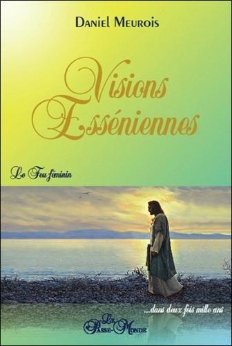 Visions esséniennes - Le feu féminin