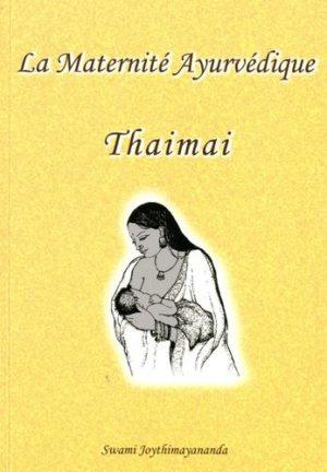 La maternité ayurvédique Thaimai
