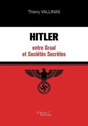 Hitler entre Graal et sociétés secrètes