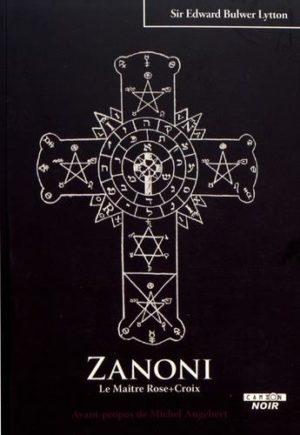 Zanoni, le maître Rose-Croix