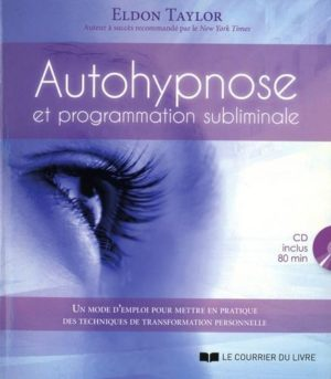 Autohypnose et programmation subliminale avec 1 CD audio