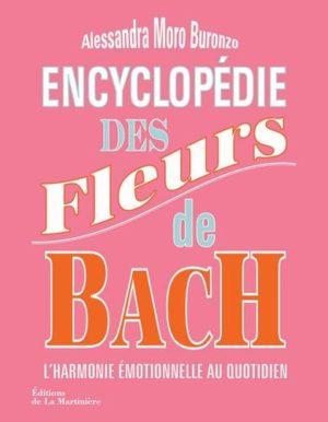 Encyclopédie des fleurs de Bach : l'harmonie emotionnelle au quotidien