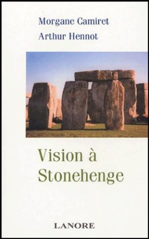 Vision à Stonehenge