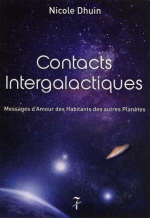 Contacts intergalactiques - Messages d'amour des habitants des autres planètes