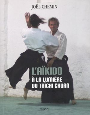 L'aïkido à la lumière du taïchi chuan