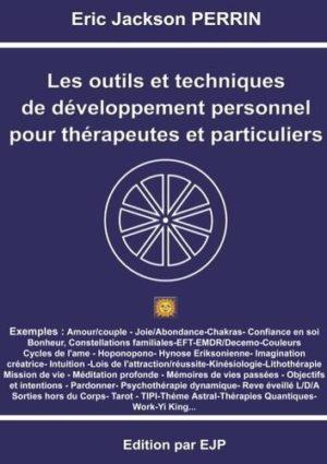 Les outils et techniques de développement personnel pour thérapeutes et particuliers