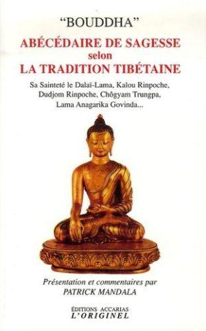 Abécédaire de sagesse selon la tradition tibétaine