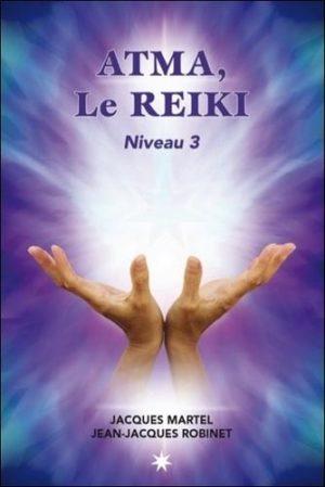 Atma, le Reïki - Niveau 3