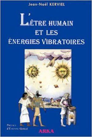 L'être humain et les énergies vibratoires