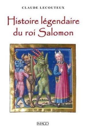 Histoire legendaire du roi salomon