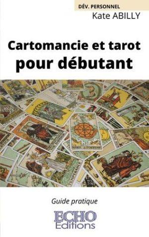 Cartomancie et tarot pour débutant -