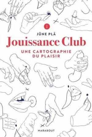 Jouissance Club. Une cartographie du plaisir