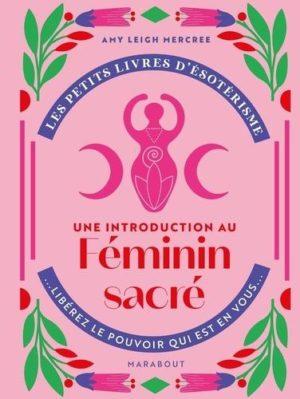 Une introduction à l'interprétation du Féminin Sacré