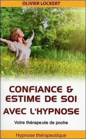 Confiance & estime de soi avec l'hypnose - Votre thérapeute de poche