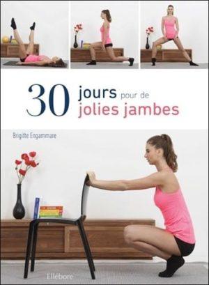 30 jours pour de jolies jambes