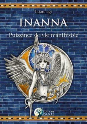 Inanna, Puissance de vie manifestée