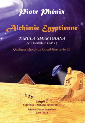 Alchimie égyptienne tome 1