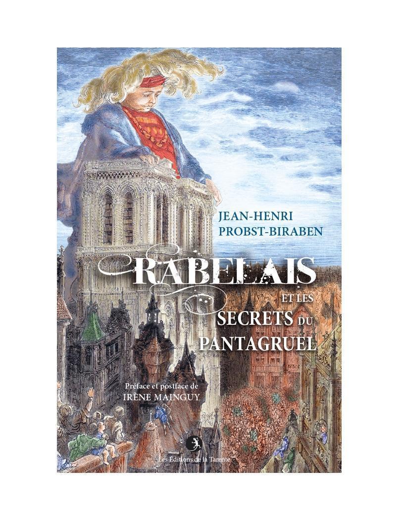Rabelais et les secrets du Pantagruel