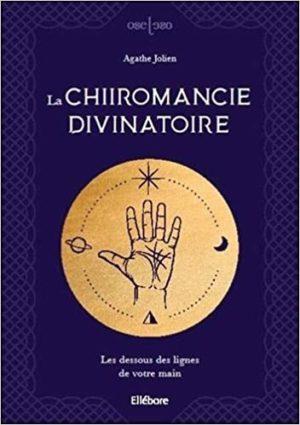La chiromancie divinatoire. Les dessous des lignes de votre