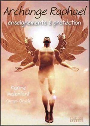 Archange Raphael. Enseignements et protection. Cartes oracles