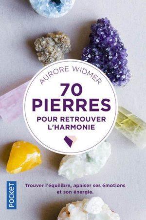 70 pierres pour retrouver l'harmoni