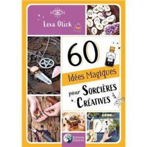 60 idées magiques pour sorcières créative