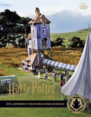La collection Harry Potter au cinéma tome 12- Fêtes, gastronomie et publications du monde des sorciers