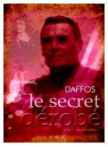 Le secret dérobé, Franck Daffos, éditions ARQA