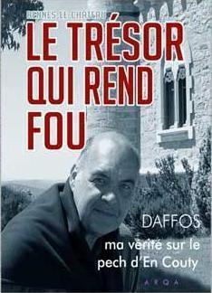 Le trésor qui rend fou, Franck Daffos, éditions ARQA