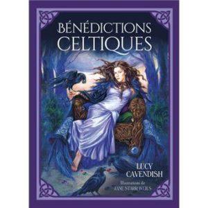 Bénédictions celtiques. Cartes de bénédictions celtiques pour une vie plus riche et plus épanouie