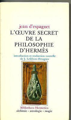 L'oeuvre secret de la philosophie d'Hermès